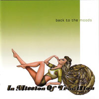 In Mission Of Tradition back to the moods